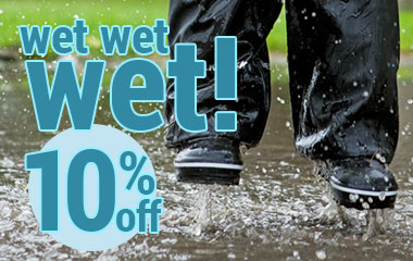 Raindrops wet wet wet offer: 10 percent off rainwear and footwear until 20 March